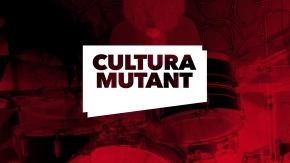 Cultura Mutant